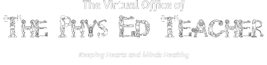 The Virtual Office of The Phys Ed Teacher